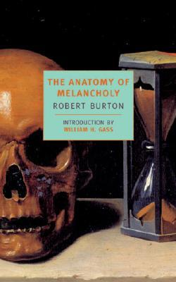 Anatomy of melancholy robert burton