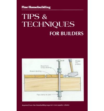 Tips and Techniques for Builders