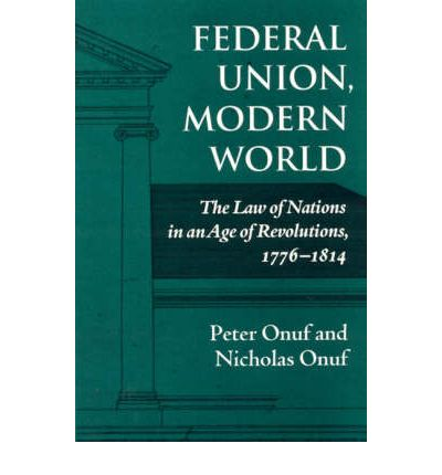 the modern international law history in Be traced to the birth of modern international law, within the framework of state   throughout its history, the development of international life and the.