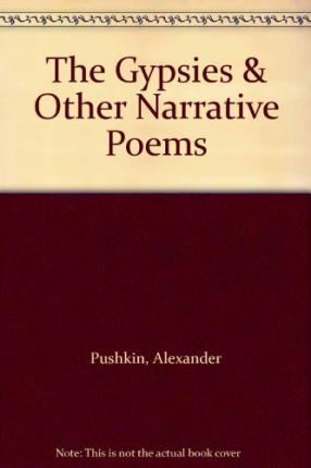 The Gypsies & Other Narrative Poems