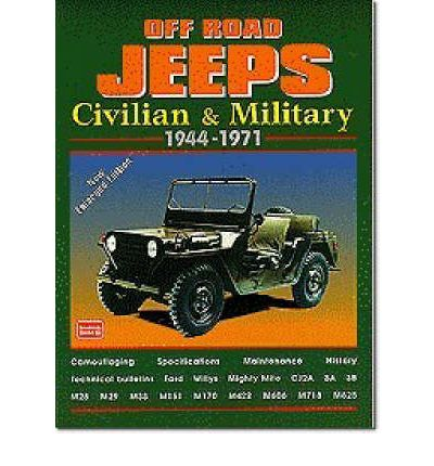 Off-road Jeeps : Civilian and Military, 1944-71