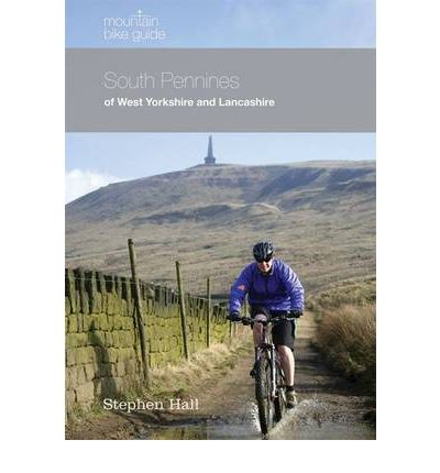 Mountain Bike Guide - South Pennines of West Yorkshire and Lancashire