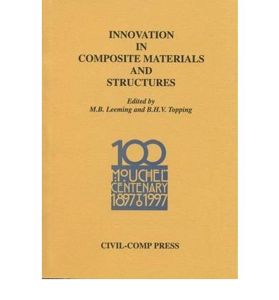 Innovation in Composite Materials and Structures