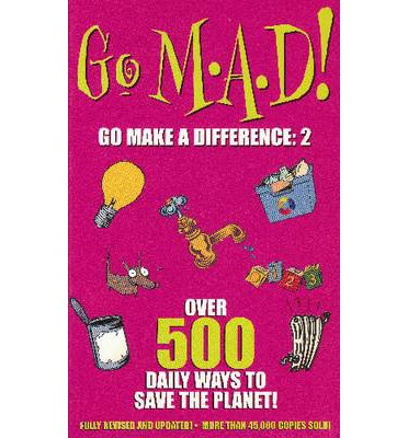Go M.A.D! Go Make a Difference: 2