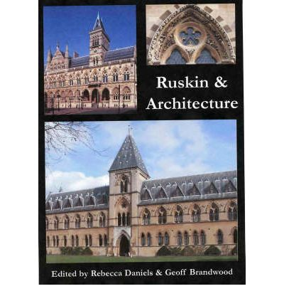 Ruskin and Architecture