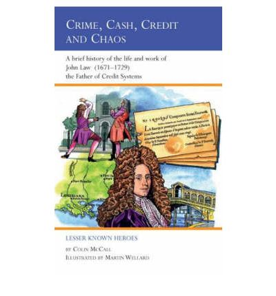 Crime, Cash, Credit and Chaos