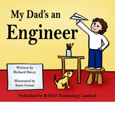 My Dad's an Engineer
