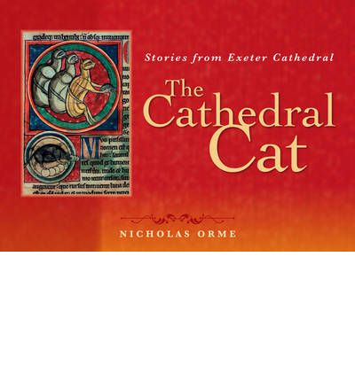 The Cathedral Cat : Stories from Exeter Cathedral