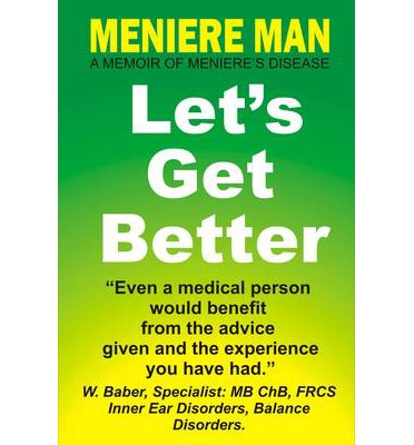 Meniere Man Let's Get Better