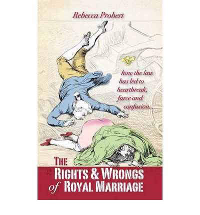 The Rights and Wrongs of Royal Marriage