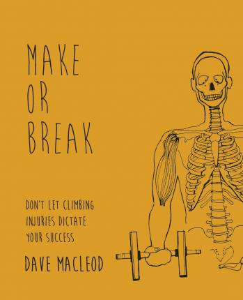 Make or Break : Don't Let Climbing Injuries Dictate Your Success