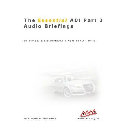 The Essential ADI: Audio Breifings Pt. 3