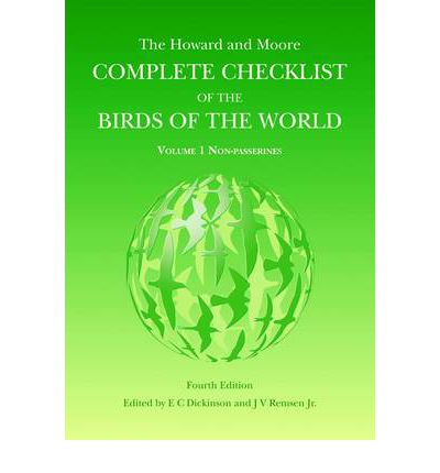 The Howard and Moore Complete Checklist of the Birds of the World: Non Passerines Volume 1