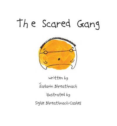 The Scared Gang