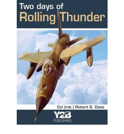 Two Days of Rolling Thunder