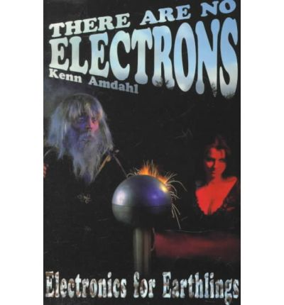 There Are No Electrons