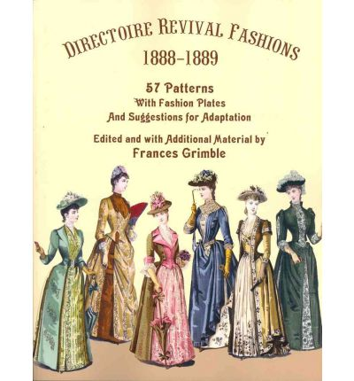 Directoire Revival Fashions 1888-1889
