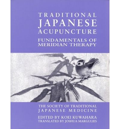 Download gratuiti di ebook per kobo Traditional Japanese Acupuncture : Fundamentals of Meridian Therapy in italiano PDF 0967303443 by T Koei Kuwahara""