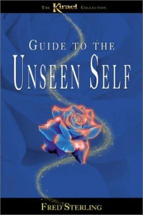 Guide to the Unseen Self