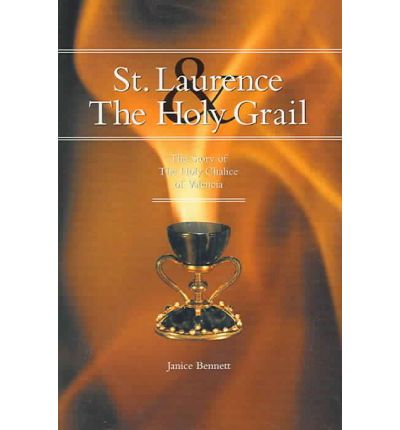 St Laurence and the Holy Grail