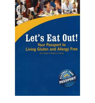 Your Passport to Living Gluten and Allergy Free