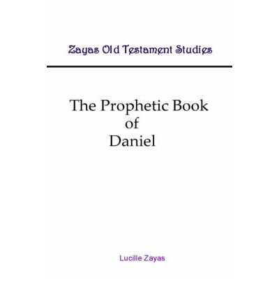 The Prophetic Book of Daniel