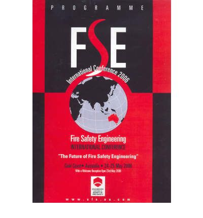 Fire Safety Engineering International Conference 2006