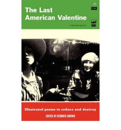 The Last American Valentine