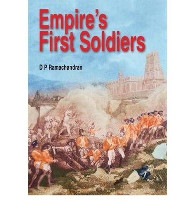 Ebook kostenlose Downloads im PDF-Format Empires First Soldiers by D.P. Ramachandran PDF