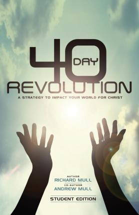 Never pay for a book again there are literally hundreds of review 40 day revolution a strategy to impact your world for christ pdb 0981492355 fandeluxe Gallery