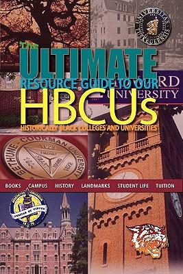 The Ultimate Resource Guide to Our Hbcus
