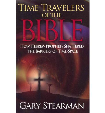 Time Travelers of the Bible
