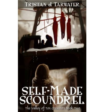 Einfache englische Ebook-Downloads Self-Made Scoundrel the Valley of Ten Crescents 2 in German PDF PDB CHM 0984008918