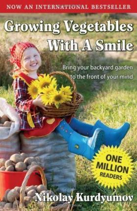 Growing Vegetables with a Smile: Book 1