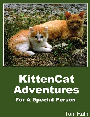 Kittencat Adventures for a Special Person