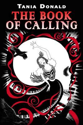 Download books isbn number The Book of Calling MOBI 0987608762 by Tania Donald