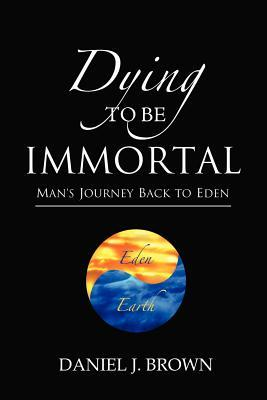 Dying to Be Immortal