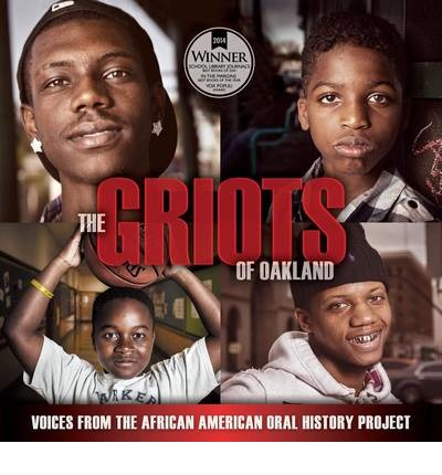 The Griots of Oakland : Voices from the African American Oral History Project
