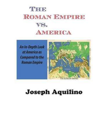 The Roman Empire vs. America