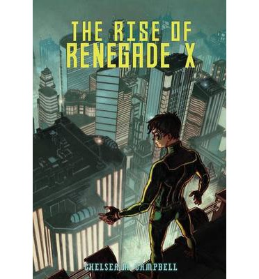The Rise of Renegade X