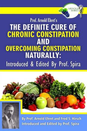How To Naturally Cure Chronic Constipation