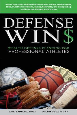 Defense Wins : Wealth Defense Planning for Professional Athletes