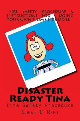 Disaster Ready Tina : Fire Safety Procedure