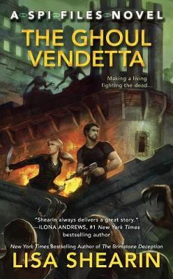 The Ghoul Vendetta : A Spi Files Novel