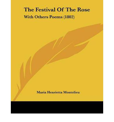 The Festival of the Rose : With Others Poems (1802)