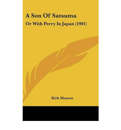 A Son of Satsuma : Or with Perry in Japan (1901)