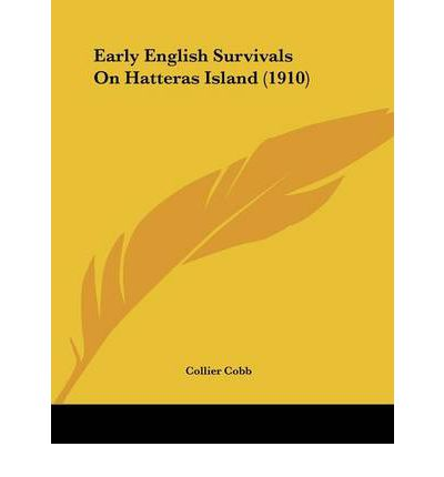 Early English Survivals on Hatteras Island (1910)