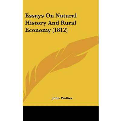 natural history essays Should it be remarked that i have commented somewhat severely on certain parts of the bio graphy of birds, i answer, that i should only have taken as much notice of.