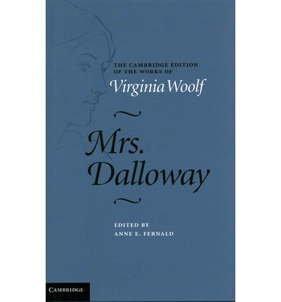 mrs dalloway by virginia woolf essay Read this article to know about mrs dalloway character analysis, mrs dalloway character analysis essay clarissa dalloway is the protagonist of the novel she is 52 years old lady, having dark and exotic looks, belongs to high society.