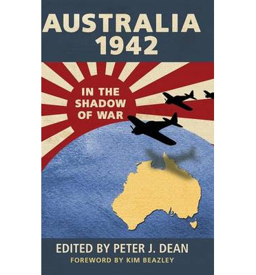 Australia 1942: In the Shadow of War